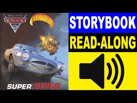 Cars Read Along Story Book | Cars 2 - Super Spies | Read Aloud Story Books For Kids