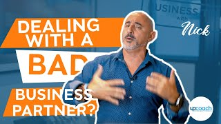 Business Partnership Tips: How to Deal with a Bad Business Partner