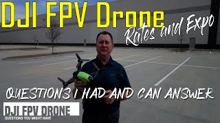 DJI FPV Drone Questions you Might Have Before Buying – Manual M-Mode Rates and Expo ????