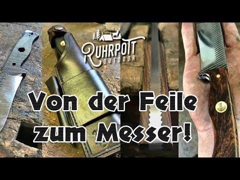 Aus rostiger Feile wird ein Messer - Ruhrpott Outdoor 1815