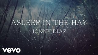 Jonny Diaz - Asleep In The Hay (Lyric Video)