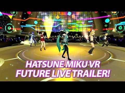 Hatsune Miku: VR Future Live Launch Trailer thumbnail