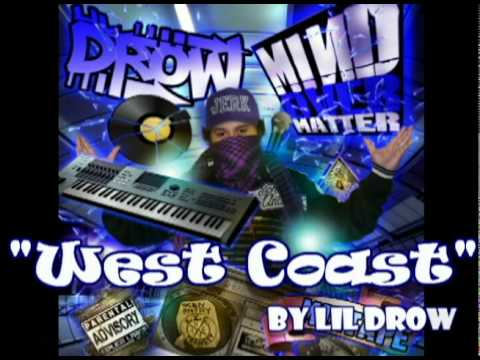 West Coast - Lil Drow / Mind Over Matter Mixtape