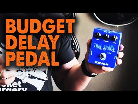 The $23 Time Space Delay Pedal (Ebay) – Demo / Review