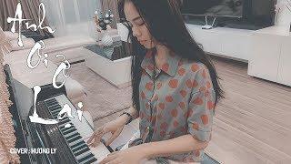 ANH ƠI Ở LẠI - Chi Pu   Hương Ly Cover