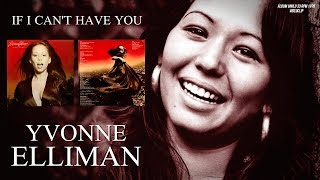 If i can't have you - Yvonne Elliman / Audio remasterizado (1978)