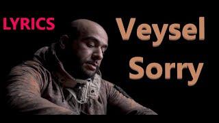 """Lyrics Zu """"VEYSEL   SORRY"""""""
