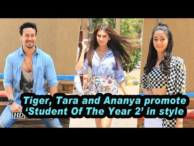 Tiger, Tara and Ananya promote 'Student Of The Year 2' in style