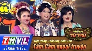 THVL | Tiếu lâm tứ trụ - Tập 3: Tấm Cám ngoại truyện - Việt Trang, Thái Duy, Hoài Tân
