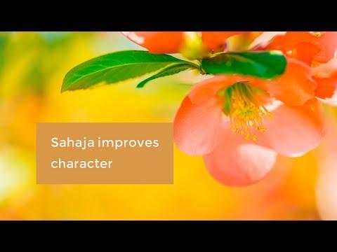 Sahaja builds character