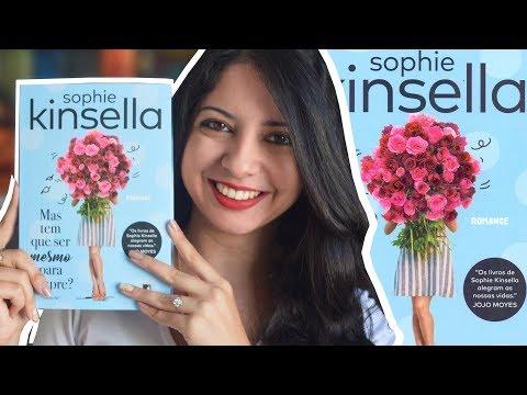 MAS TEM QUE SER MESMO PARA SEMPRE?, SOPHIE KINSELLA | DESAFIO FUXICANDO SOBRE CHICK-LITS