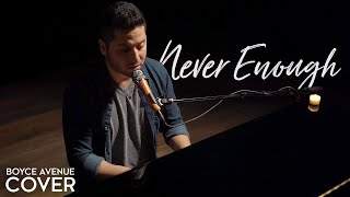 Gambar cover Never Enough (The Greatest Showman) - Loren Allred / Kelly Clarkson (Boyce Avenue piano cover)