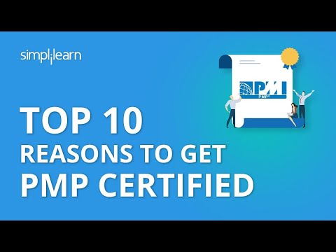 Top 10 Reasons To Get PMP Certified | PMP Certification Training ...