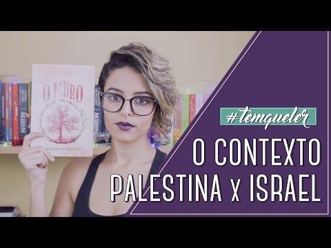 O MURO E A QUESTÃO PALESTINA (TEMQUELER #31)