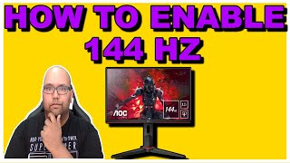How to enable 144hz on your monitor