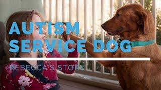 Autism Service Dog Feature: Rebecca's Story