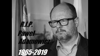 R.I.P. Paweł Adamowicz 1965-2019