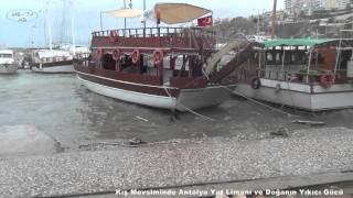 Kış Mevsiminde Antalya Yat Limanı ve Doğanın Yıkıcı Gücü Winter Antalya Marina