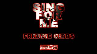 """Sing For Me"" - Freddie Gibbs"