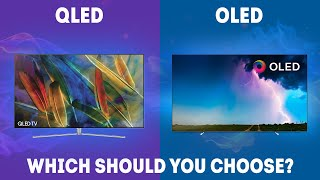 QLED vs OLED - Which Should You Choose? [Ultimate Guide]