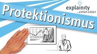 Protektionismus einfach erklärt (explainity® Erklärvideo)