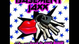 Basement Jaxx - Take Me Back To Your House (Kurd Maverick Remix)