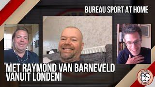 Bureau Sport At Home met primeur Barney: 'Speel weer tegen Taylor'