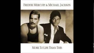Freddie Mercury & Michael Jackson - More To Life Than This 2014