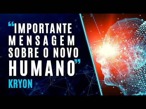Mensagem de Kryon do Servio Magntico - O Novo Humano - Parte 1