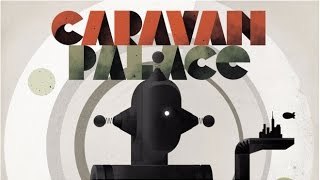 Caravan Palace - Clash (Jupiter Remix)