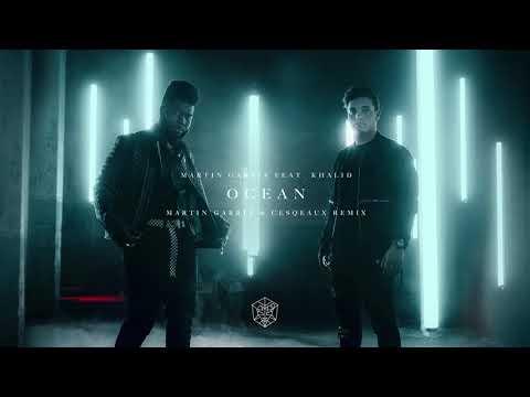 Martin Garrix Feat Khalid Ocean Martin Garrix Amp Cesqeaux Remix