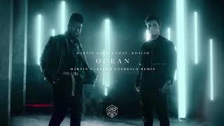 Martin Garrix Feat. Khalid   Ocean (Martin Garrix & Cesqeaux Remix)