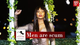 ASSISTANT MADAMS / SEASON 1 / EPISODE 1/ MEN ARE SCUM | REDTV