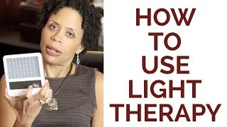 How to Use Light Therapy
