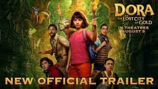 Dora and the Lost City of Gold - Official Trailer 2