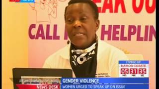 Women asked to speak up on issues concerning gender violence