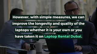 What are the Tips for Laptop Rental Dubai?