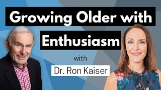 Growing Older with Enthusiasm - a Positive Aging Conversation