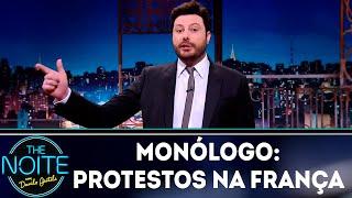 Monólogo: Protestos na França | The Noite (10/12/18)