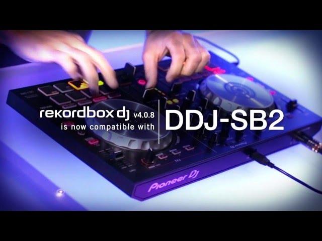 rekordbox dj 4.0.8 update  - DDJ-SB, DDJ-SB2, DDJ-SP1 compatibility