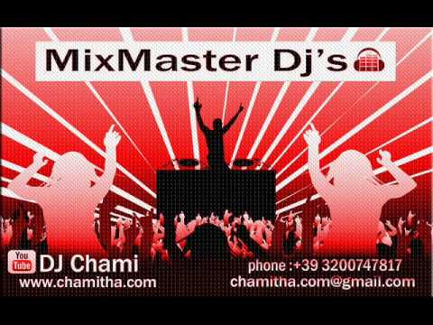 Download DJ CHAMI 2014 SINHALA & HINDI HOT MIX HD Video