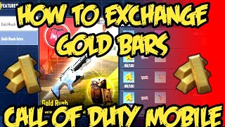 How to exchange gold bars in call of duty mobile in gold bar exchange Center