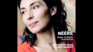 Véronique Gens — 'À Chloris' (Hahn)