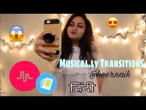 Musical.ly Transition Tutorial by Heer Naik || In Hindi