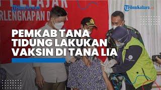 Pemkab Tana Tidung Gelar Vaksinasi kepada Masyarakat dengan Cara Door to Door di Kecamatan Tana Lia