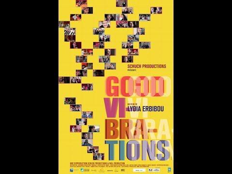 Teaser Good Vibrations, un film documentaire de Lydia Erbibou