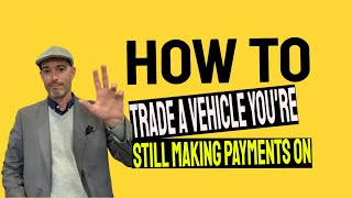 Trading a vehicle & Negative Equity