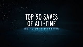 NHL Network Countdown: Top 50 Saves of All-Time
