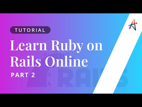 Ruby on Rails - Part 2   Ruby on Rails Tutorial   Ruby on Rails Course