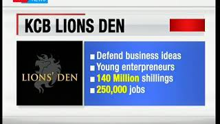KCB's Lions Den show is set to kick off soon giving business entrepreneurs a chance to advance